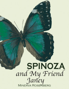 Spinoza and My Friend Janey